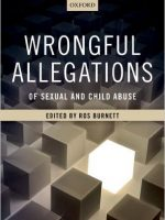 Wrongful Allegations of Sexual and Child Abuse – Important New Book